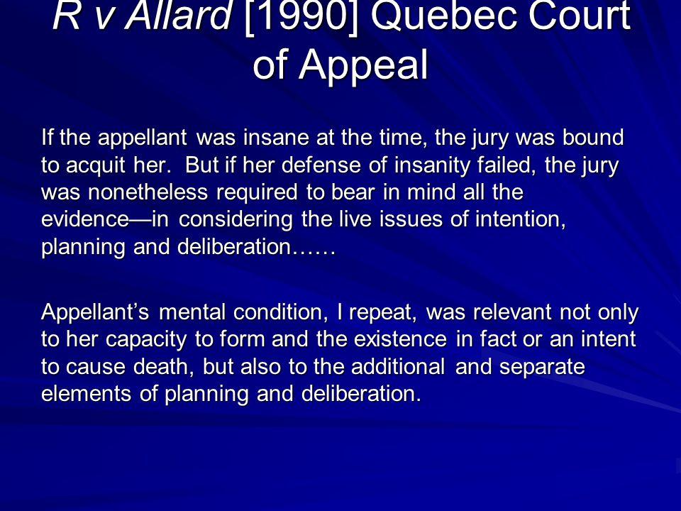 R v Allard [1990] Quebec Court of Appeal